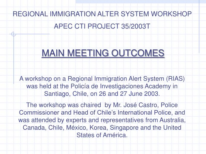 REGIONAL IMMIGRATION ALTER SYSTEM WORKSHOP