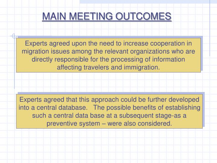 MAIN MEETING OUTCOMES