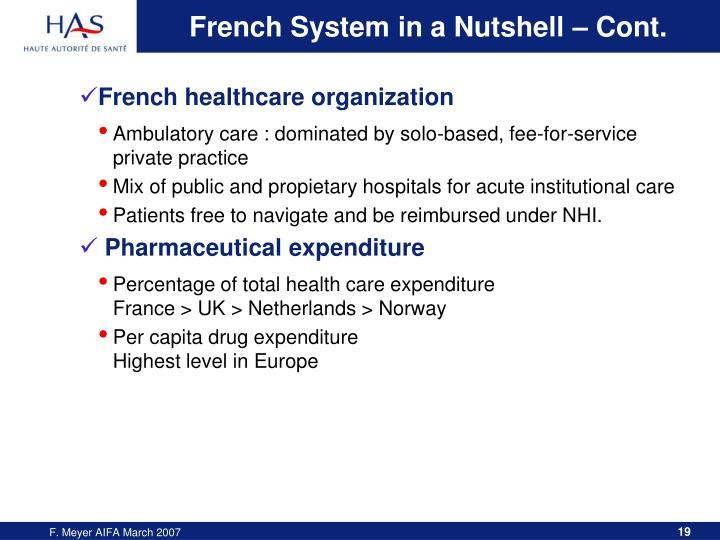 French System in a Nutshell – Cont.