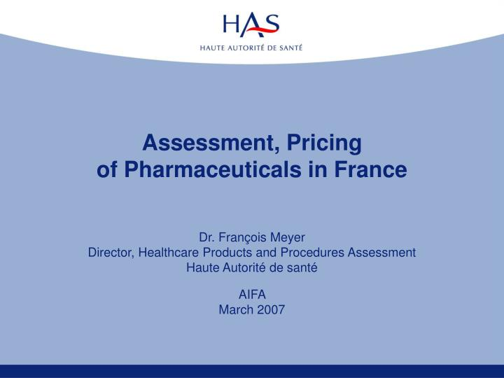 Assessment, Pricing