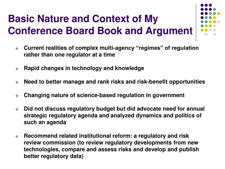 Basic Nature and Context of My Conference Board Book and Argument