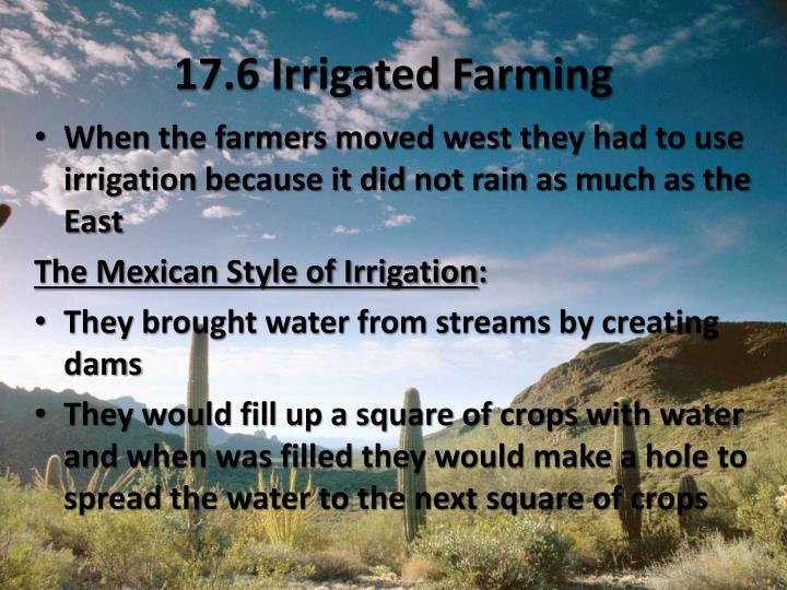 17.6 Irrigated Farming