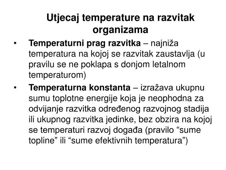 Utjecaj temperature na razvitak  organizama