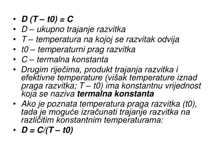 D (T – t0) = C