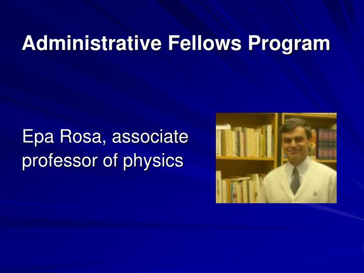 Administrative Fellows Program