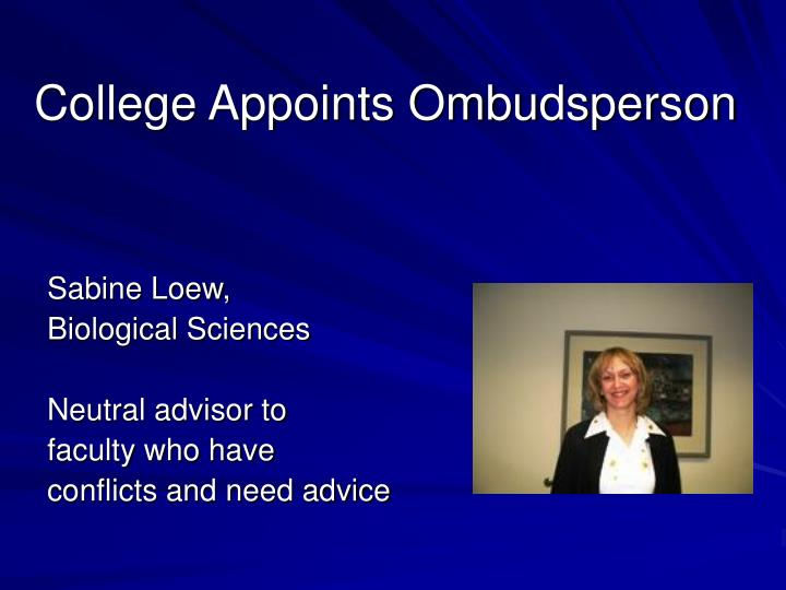 College Appoints Ombudsperson
