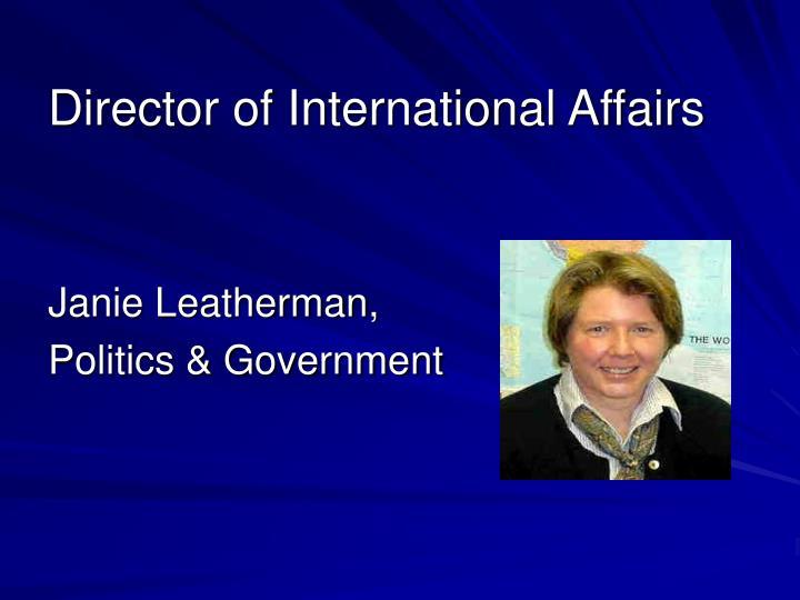 Director of International Affairs