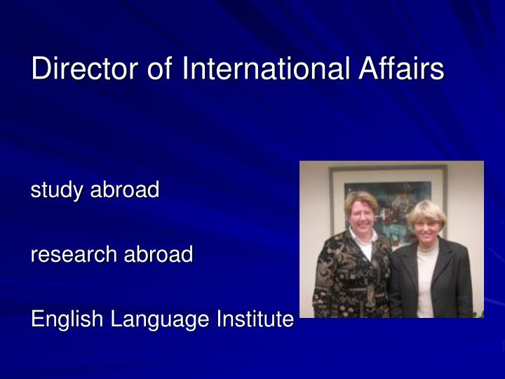 Director of International Affairs