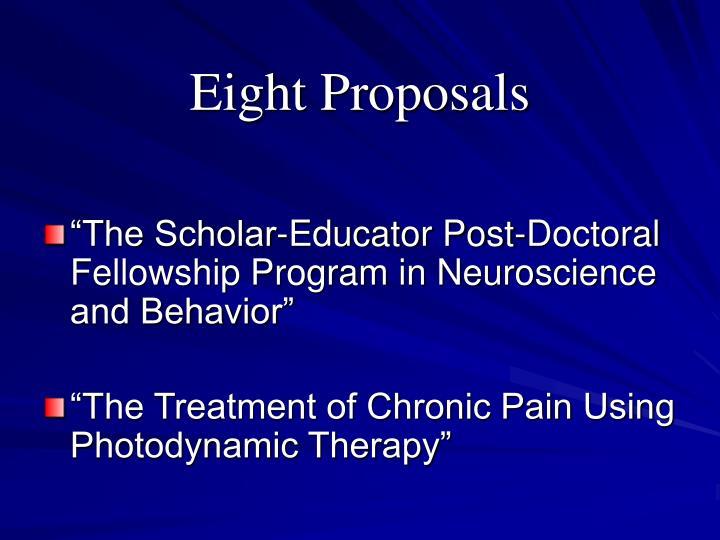 Eight Proposals