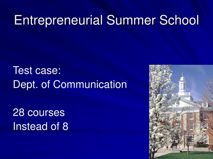 Entrepreneurial Summer School