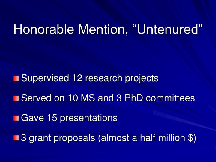 """Honorable Mention, """"Untenured"""""""