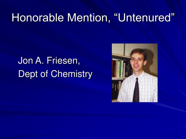 "Honorable Mention, ""Untenured"""