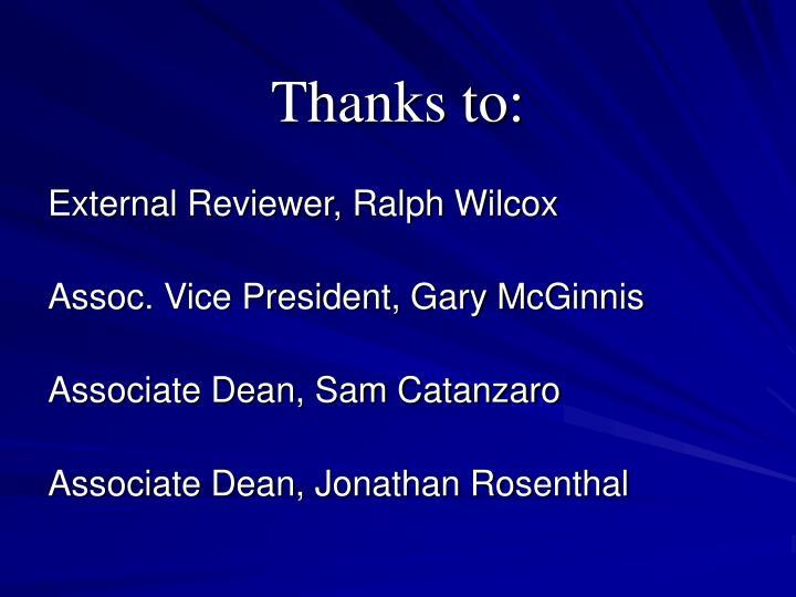 Thanks to: