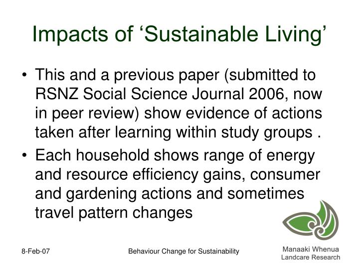 Impacts of 'Sustainable Living'