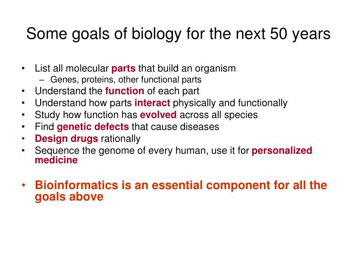 Some goals of biology for the next 50 years