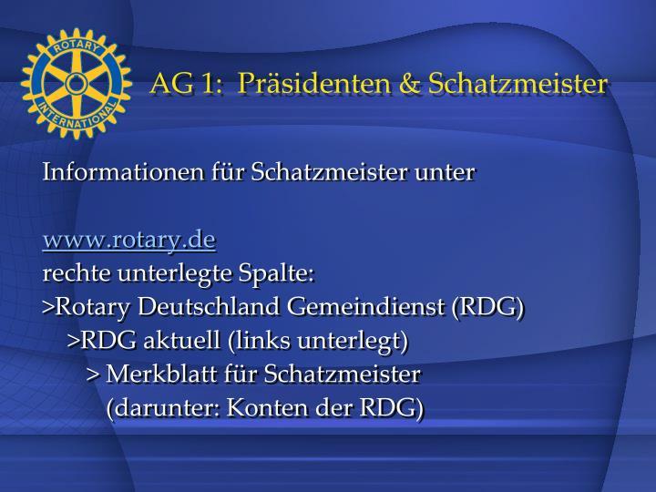 AG 1:  Präsidenten & Schatzmeister