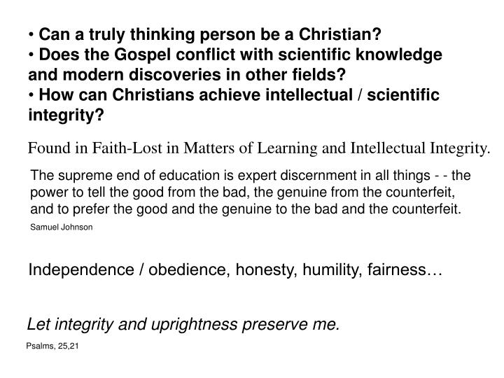 Can a truly thinking person be a Christian?