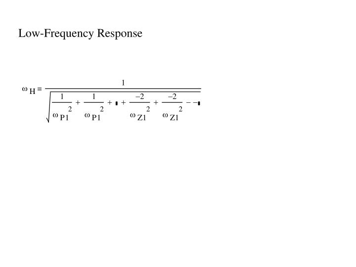Low-Frequency Response