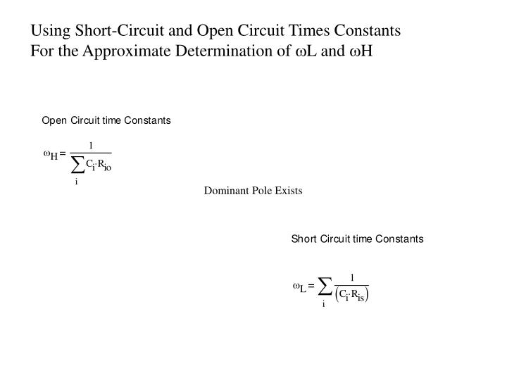 Using Short-Circuit and Open Circuit Times Constants