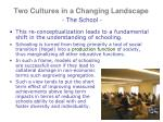 two cultures in a changing landscape the school3