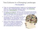 two cultures in a changing landscape the students3