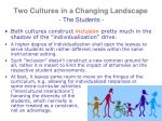 two cultures in a changing landscape the students5