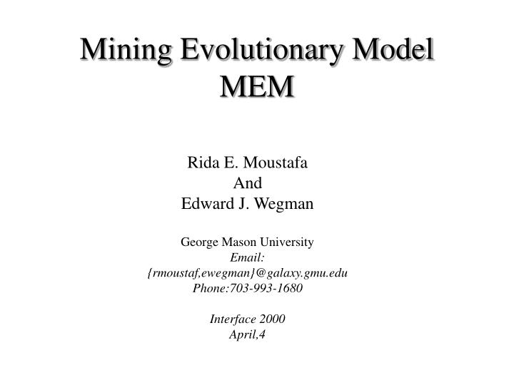 Mining evolutionary model mem