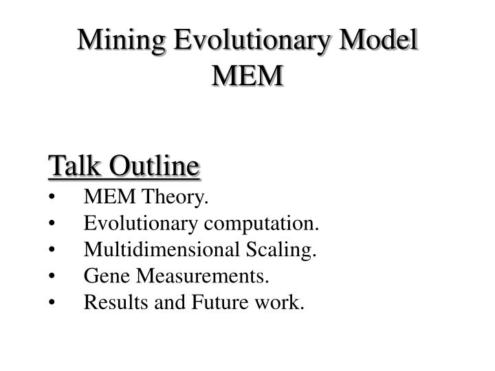 Mining Evolutionary Model
