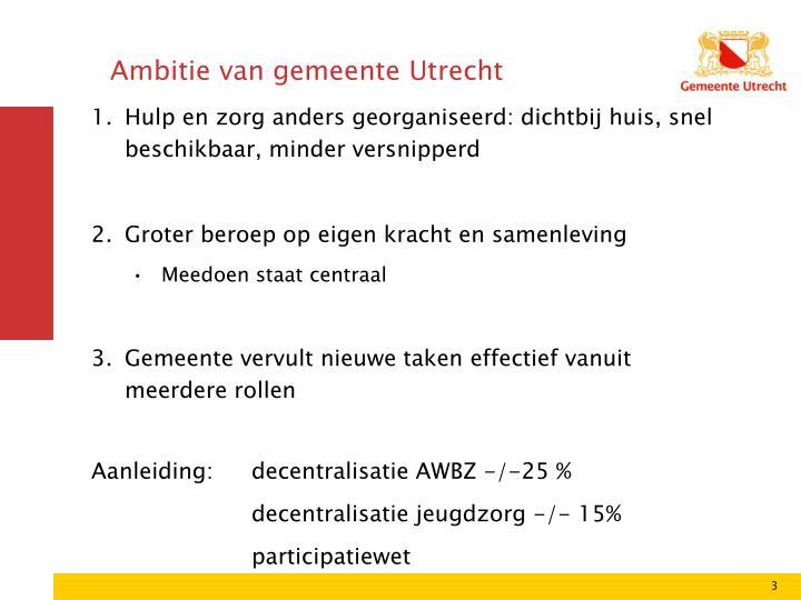 Ambitie van gemeente Utrecht
