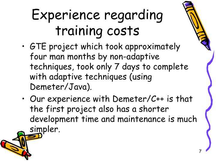 Experience regarding training costs