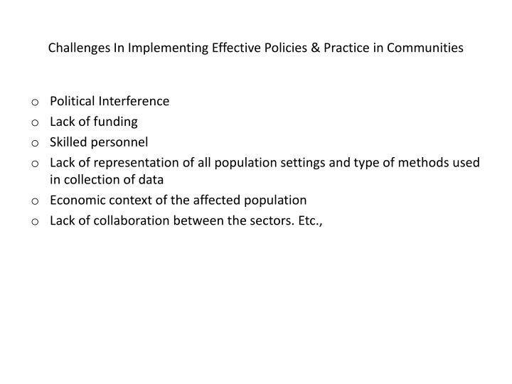 Challenges In Implementing Effective Policies & Practice in Communities