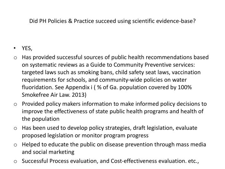 Did PH Policies & Practice succeed using scientific evidence-base?