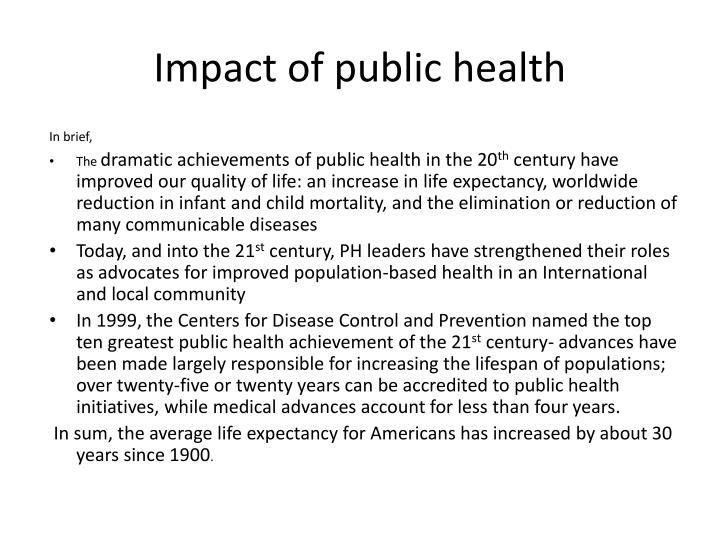 Impact of public health