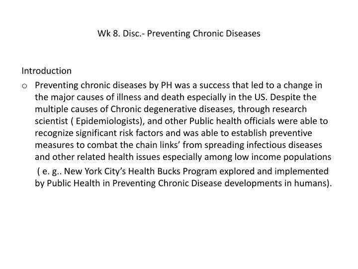 Wk 8. Disc.- Preventing Chronic Diseases