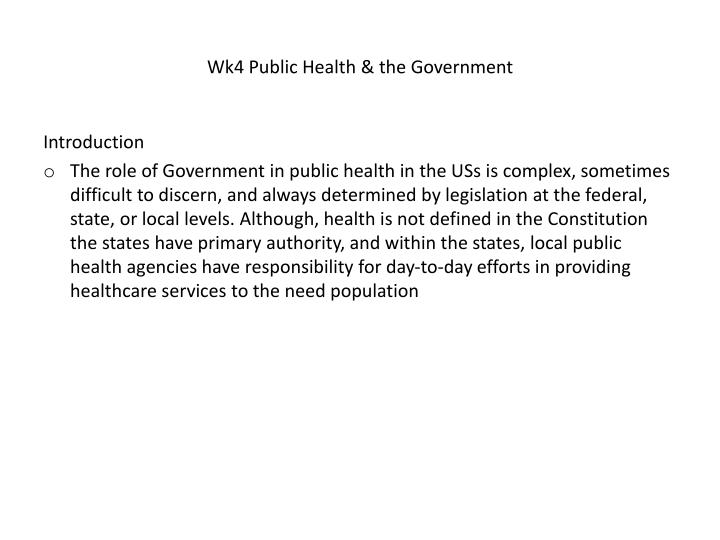 Wk4 Public Health & the Government