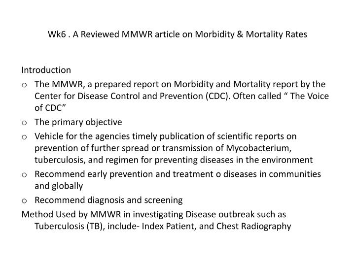 Wk6 . A Reviewed MMWR article on Morbidity & Mortality Rates