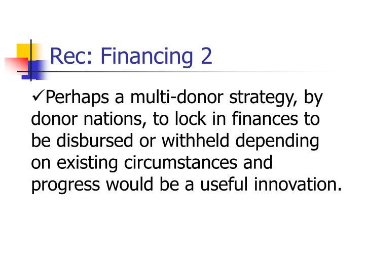 Rec: Financing 2