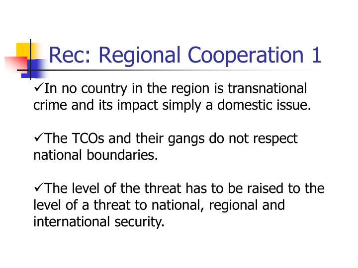 Rec: Regional Cooperation 1
