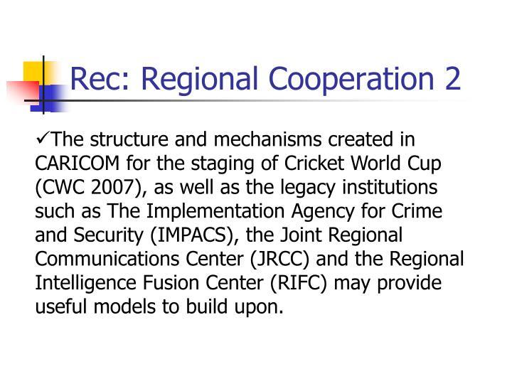 Rec: Regional Cooperation 2