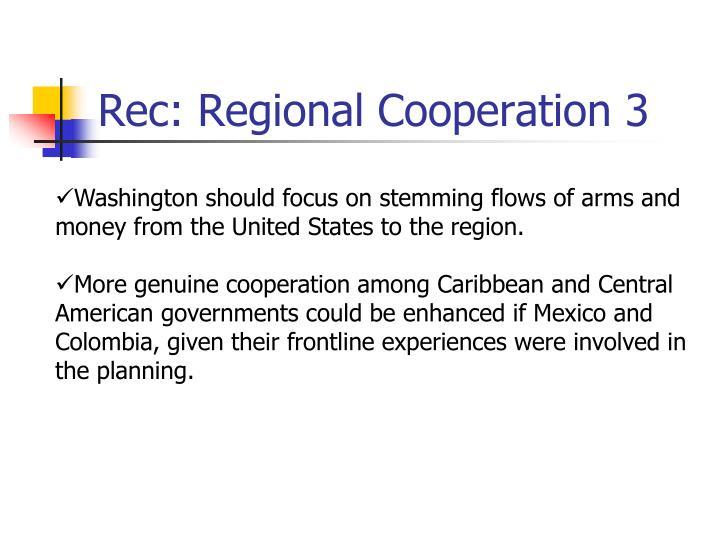 Rec: Regional Cooperation 3