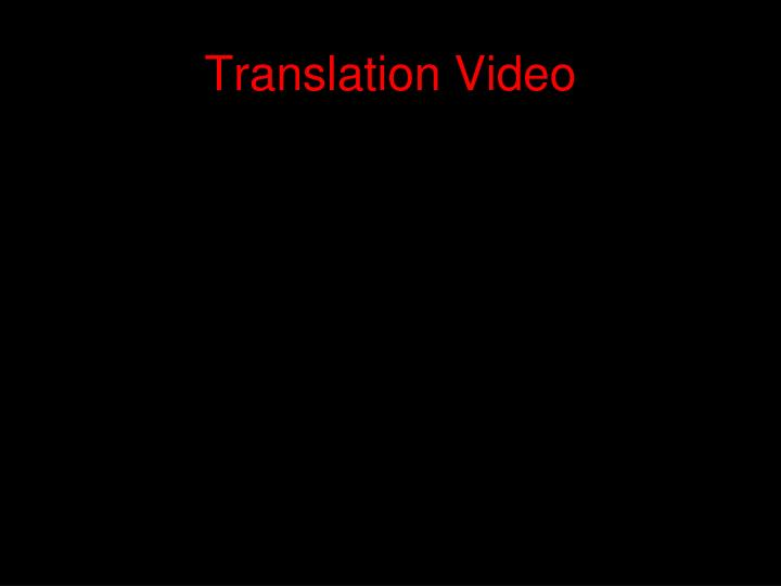 Translation Video