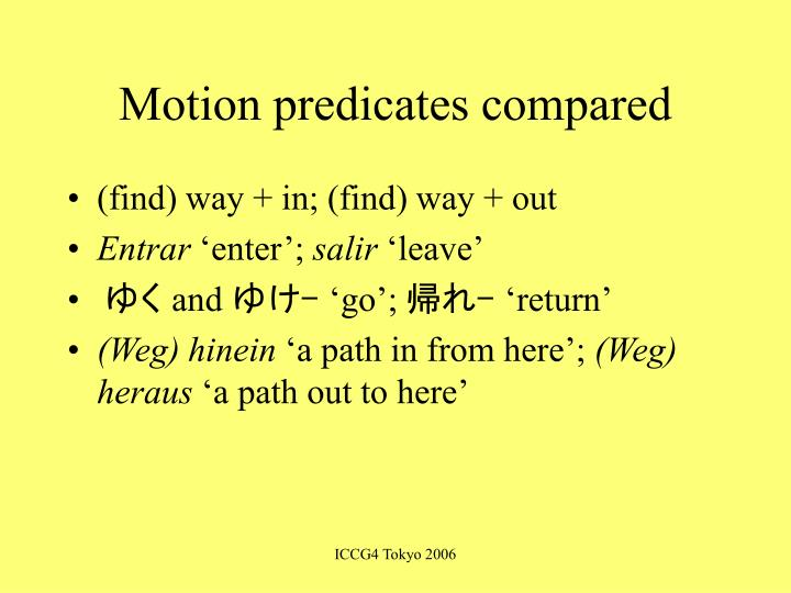 Motion predicates compared