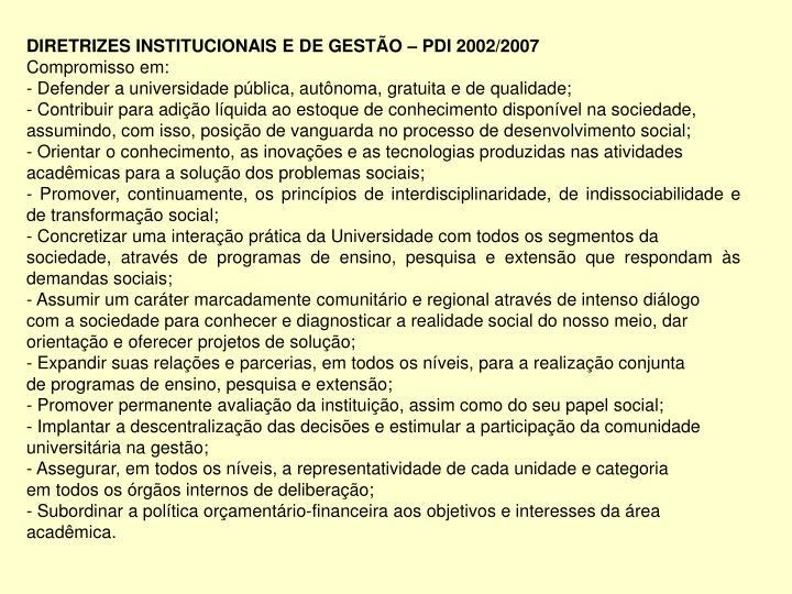 DIRETRIZES INSTITUCIONAIS E DE GESTÃO – PDI 2002/2007