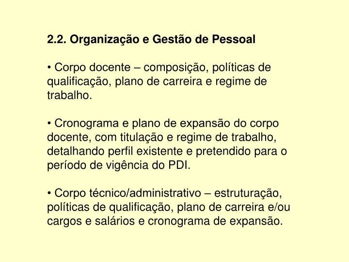 2.2. Organização e Gestão de Pessoal