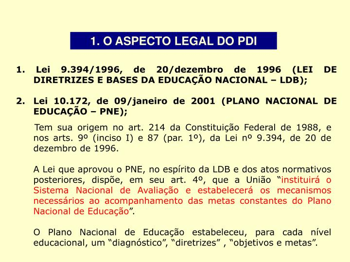 1. O ASPECTO LEGAL DO PDI