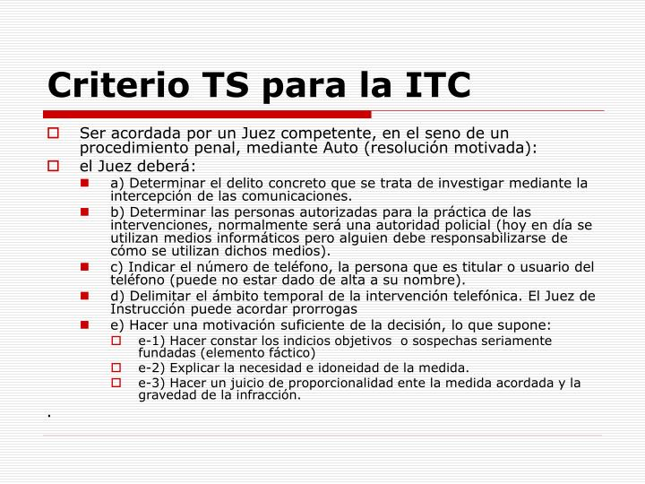 Criterio TS para la ITC
