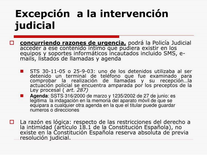 Excepción  a la intervención judicial