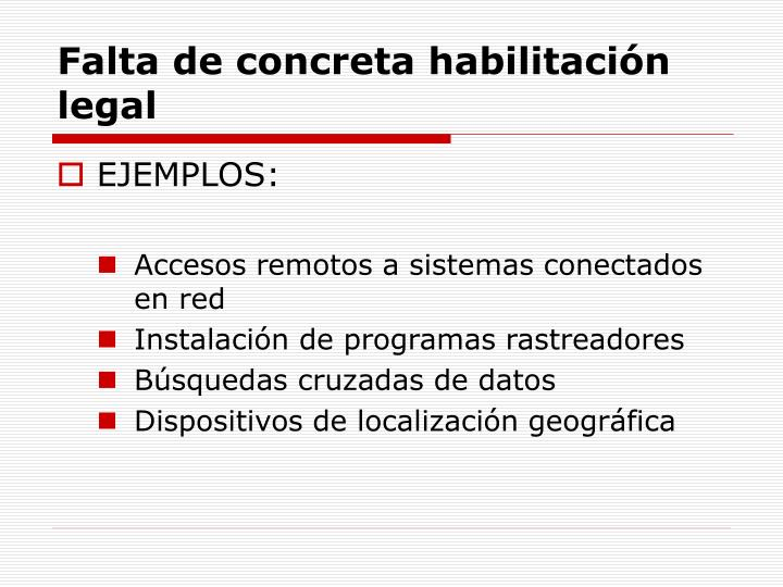 Falta de concreta habilitación legal