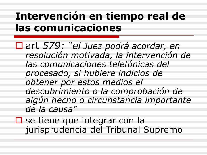 Intervención en tiempo real de las comunicaciones