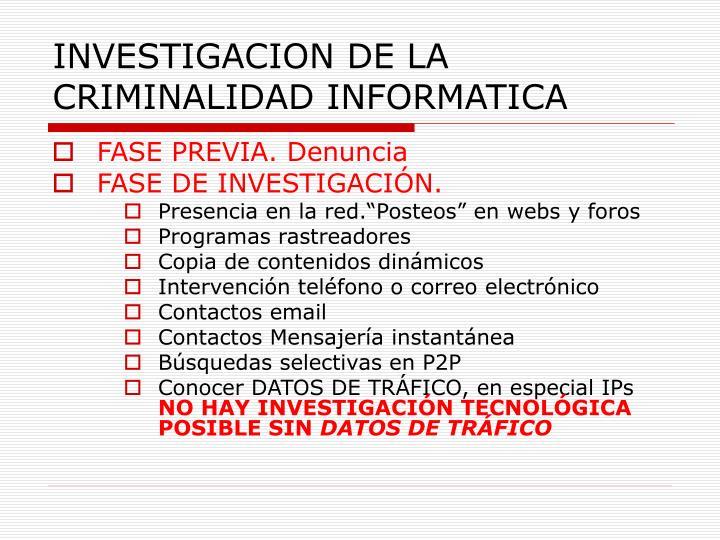 INVESTIGACION DE LA CRIMINALIDAD INFORMATICA